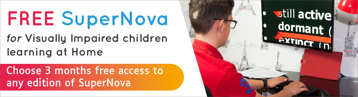 FREE SuperNova for VI children learning at home.
